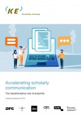 Accelerating scholarly communication - The transformative role of preprints
